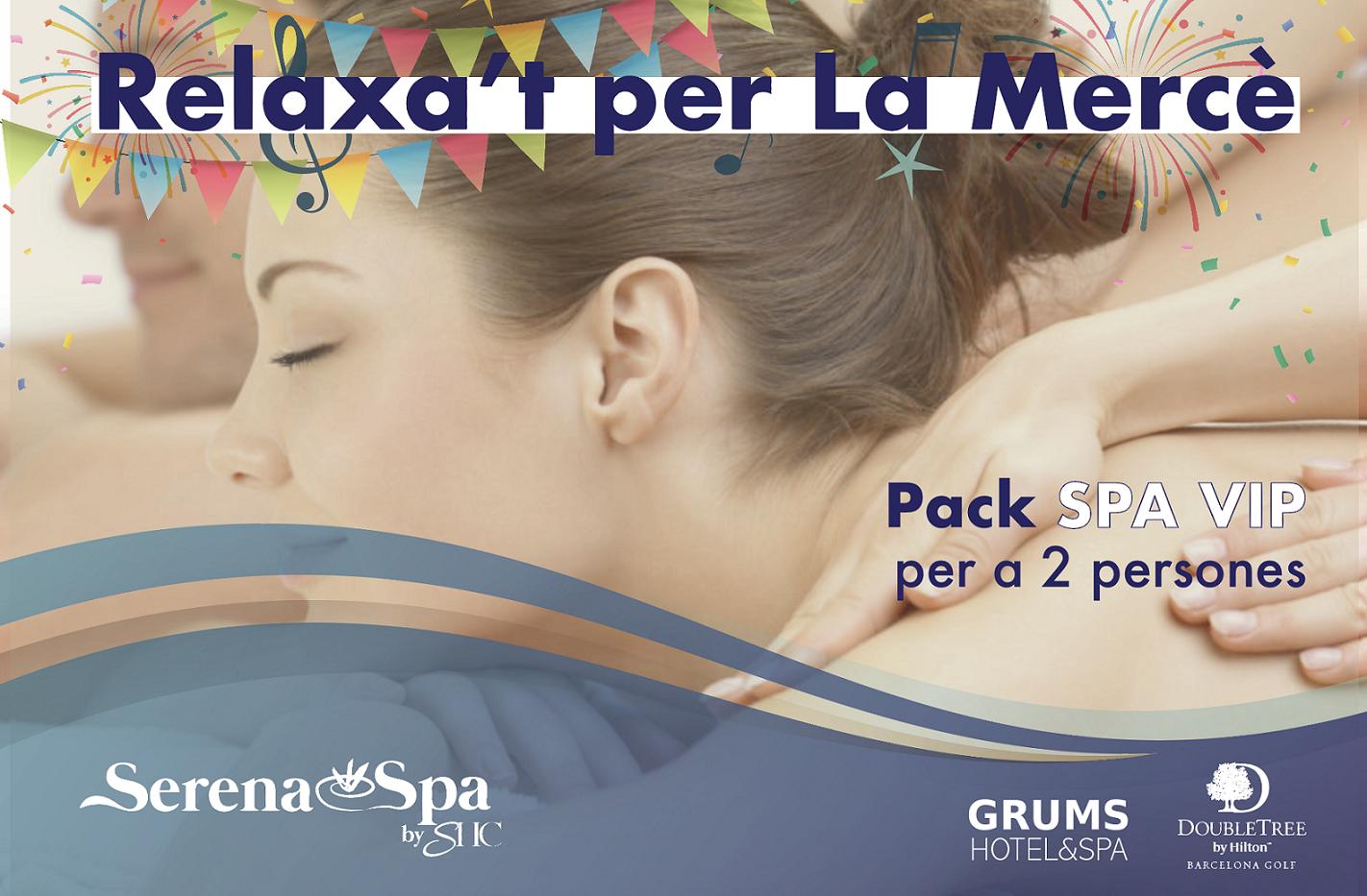 Relaxat per la Mercé-Pack SPA VIP per 2 personas